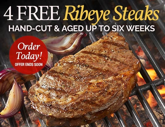 4 Free Ribeyes Steaks with your Order. Hand-Cut & Aged up to six weeks. Order Today! Offer Ends Soon