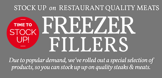 Stock up on restaurant quality meats. Due to popular demand, we've rolled out a special selection of products, so you can stock up on quality steaks and meats.