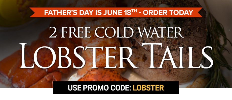 2 Lobster Tails - Fathers Day
