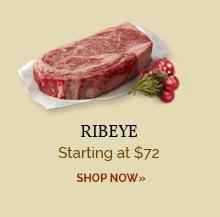 Ribeye - Starting at $72