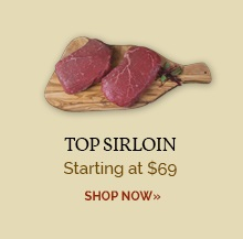 Top Sirloins - Only $69
